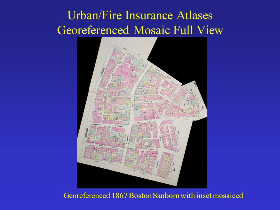 Urban/Fire Insurance Atlases Georeferenced Mosaic Full View Georeferenced 1867 Boston Sanborn with inset mosaiced