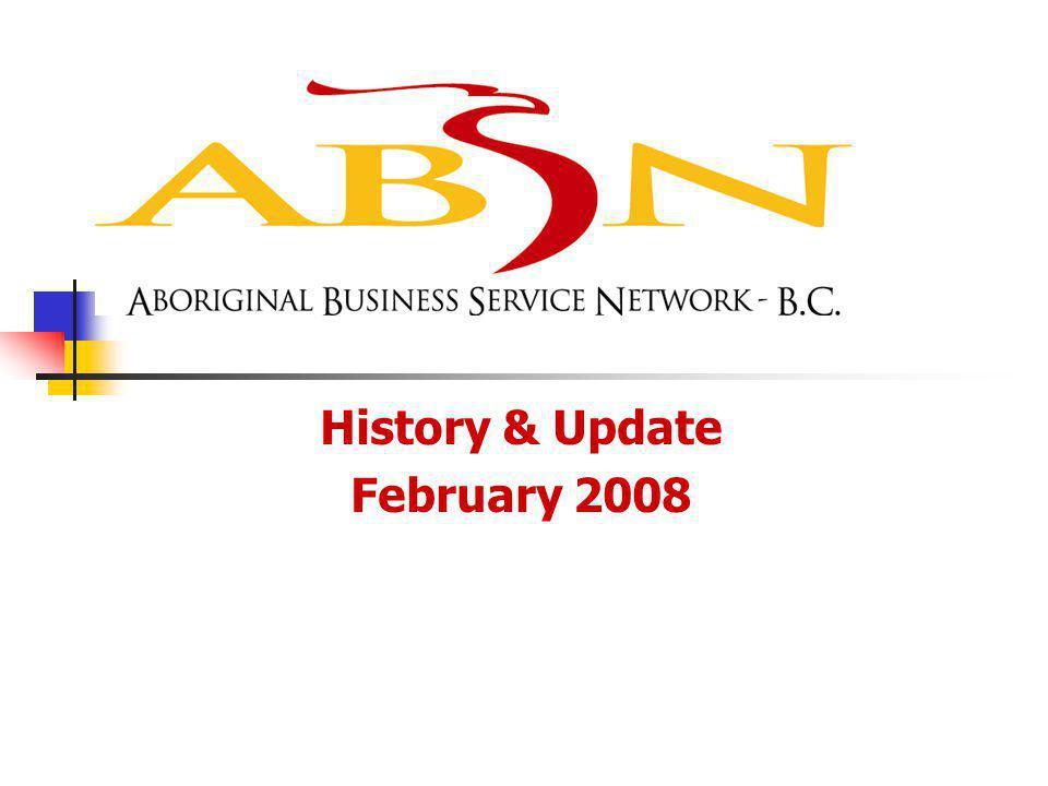 History & Update February 2008