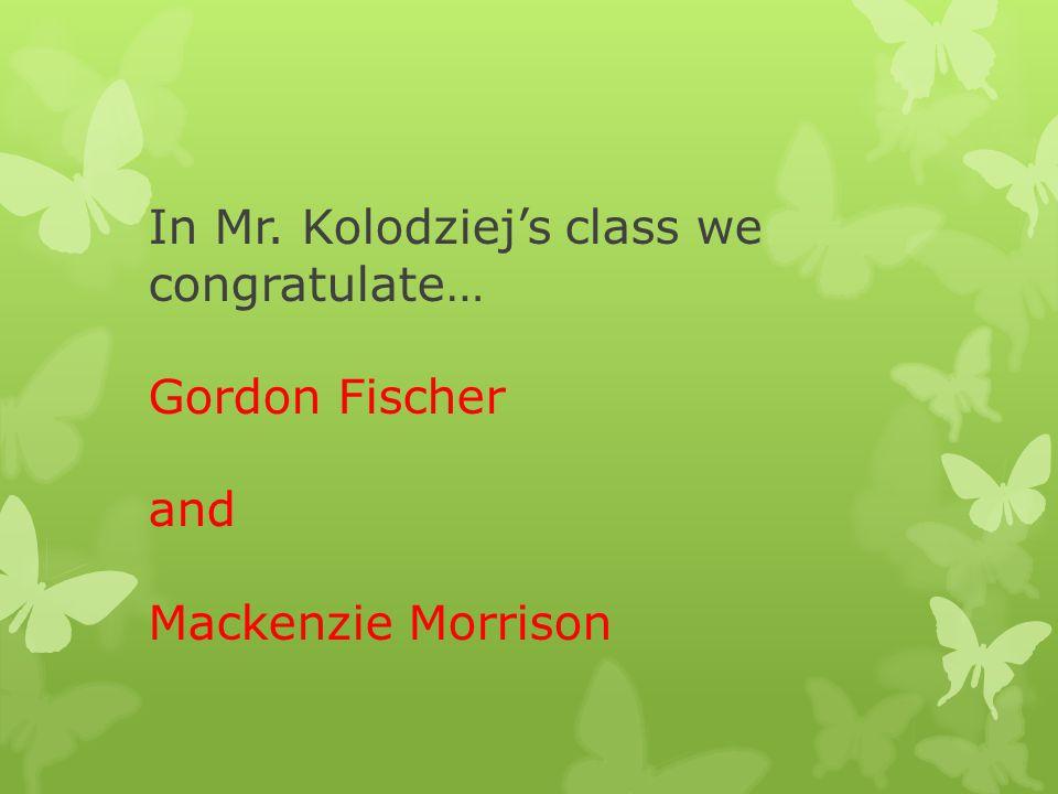 In Mrs. Breen-Buckley's class we congratulate… Austin Flegg & Amy Parkinson
