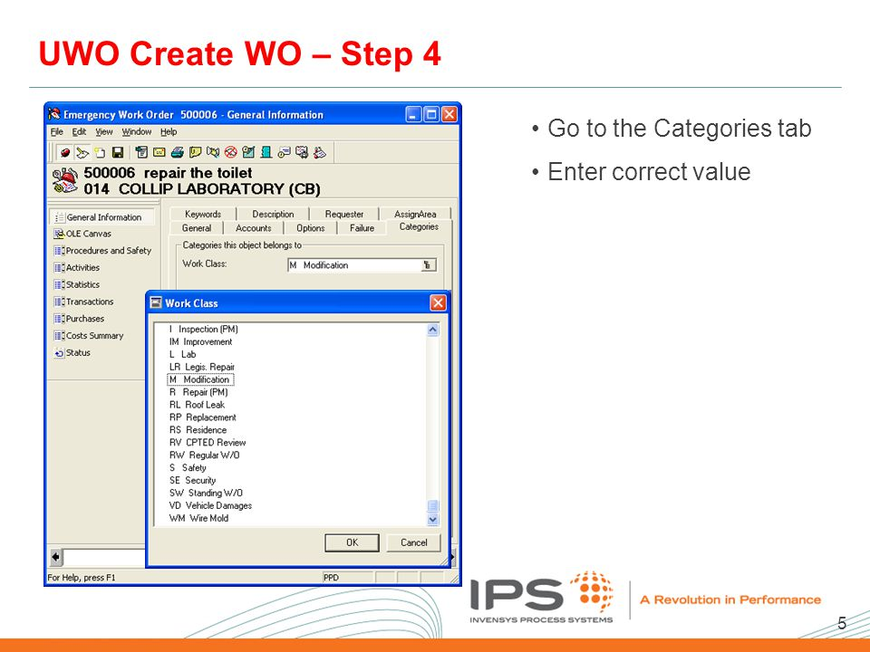 5 2008 NA Client Conference Template UWO Create WO – Step 4 Go to the Categories tab Enter correct value