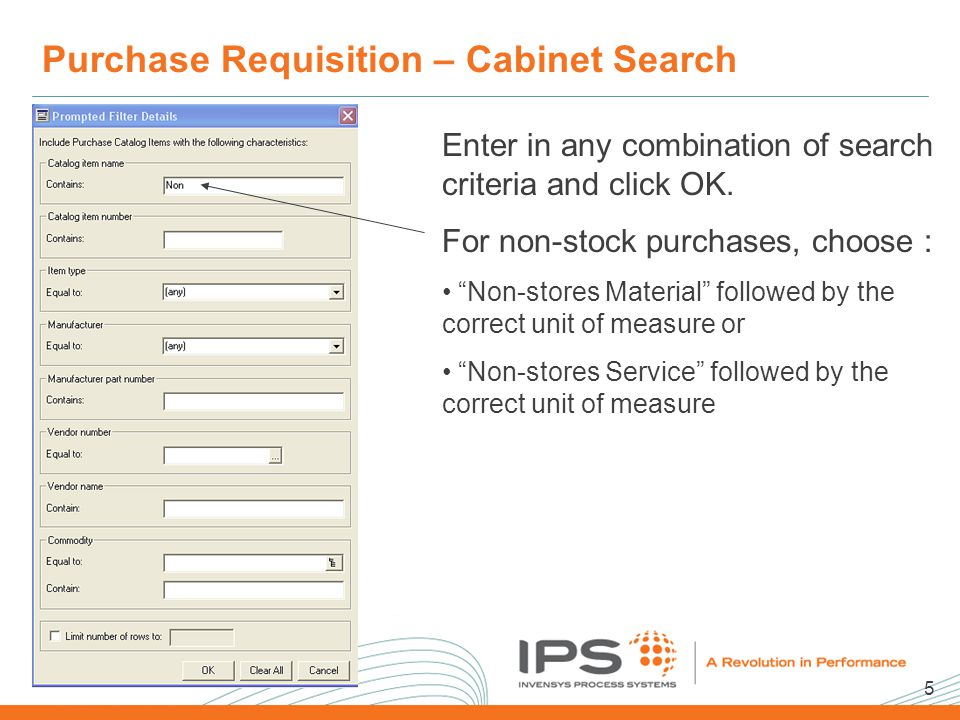 5 2008 NA Client Conference Template Purchase Requisition – Cabinet Search Enter in any combination of search criteria and click OK.