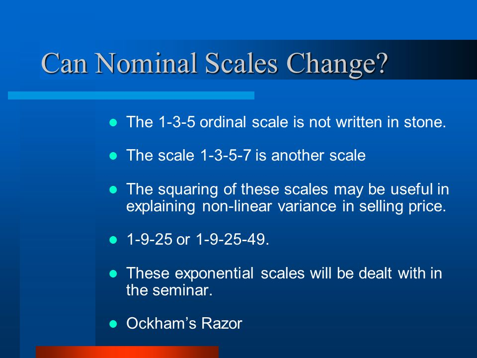 Can Nominal Scales Change. The 1-3-5 ordinal scale is not written in stone.