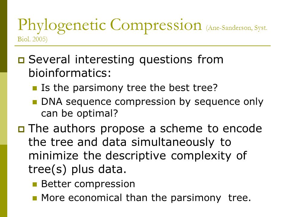Phylogenetic Compression (Ane-Sanderson, Syst. Biol.
