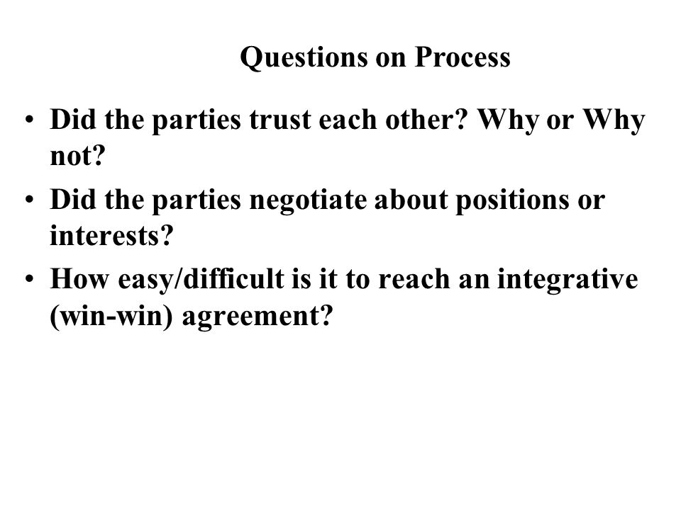 Did the parties trust each other. Why or Why not.