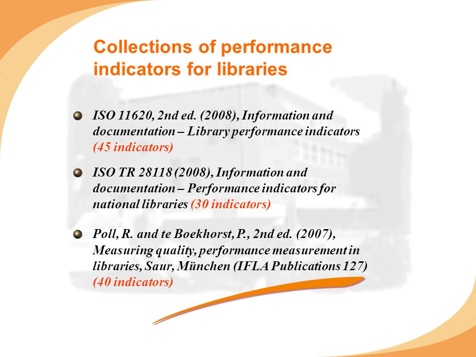 Collections of performance indicators for libraries ISO 11620, 2nd ed.