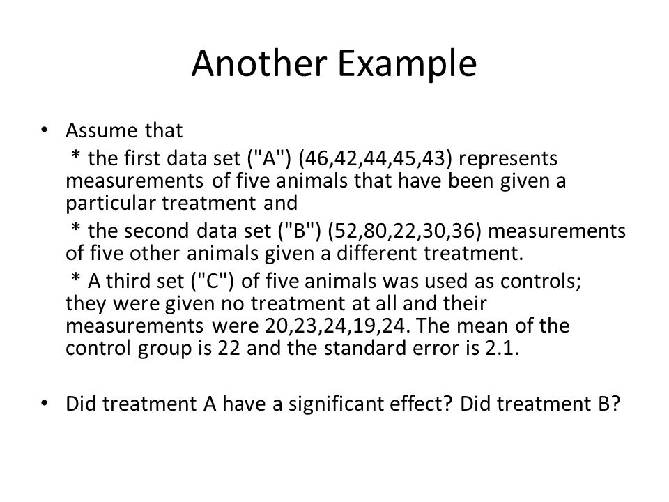 Another Example Assume that * the first data set (