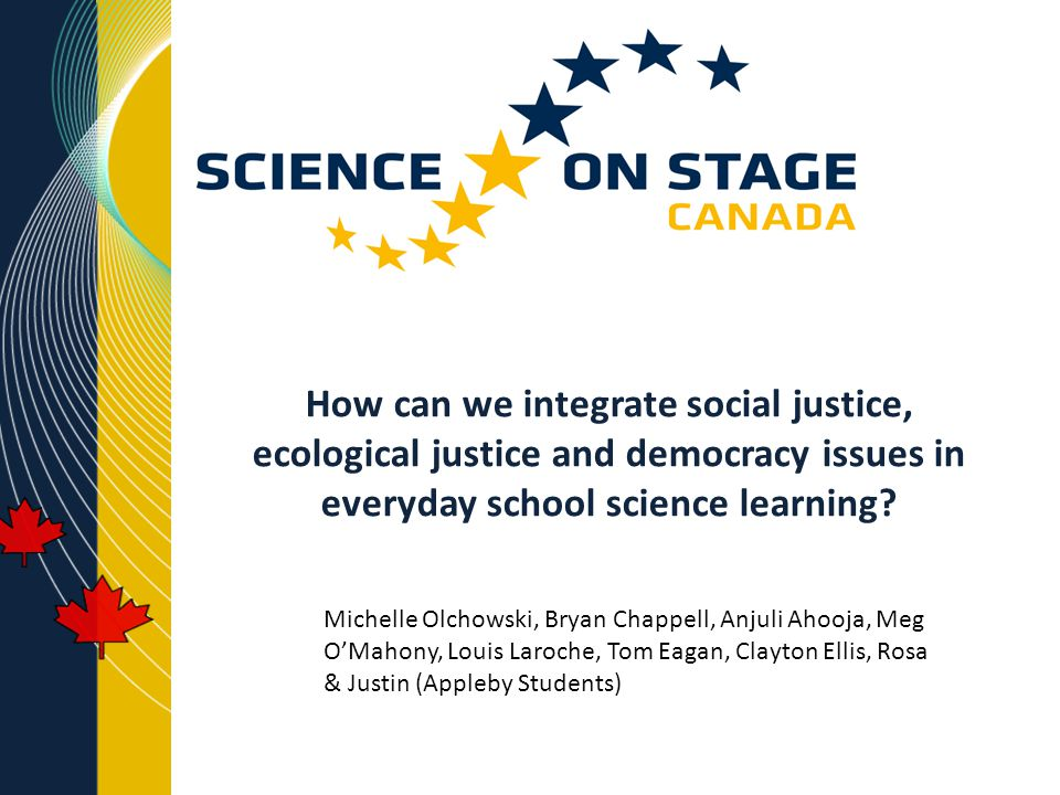 How can we integrate social justice, ecological justice and democracy issues in everyday school science learning.