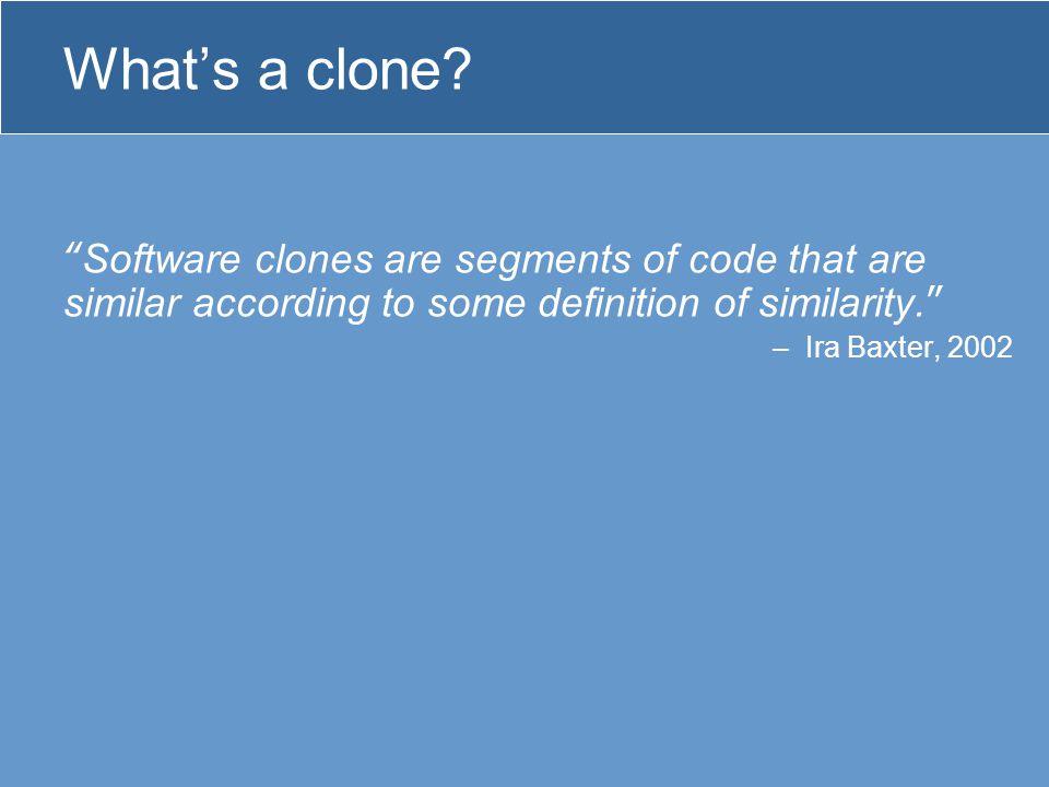 What's a clone.