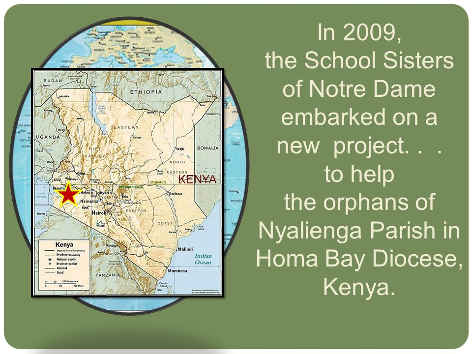 In 2009, the School Sisters of Notre Dame embarked on a new project...