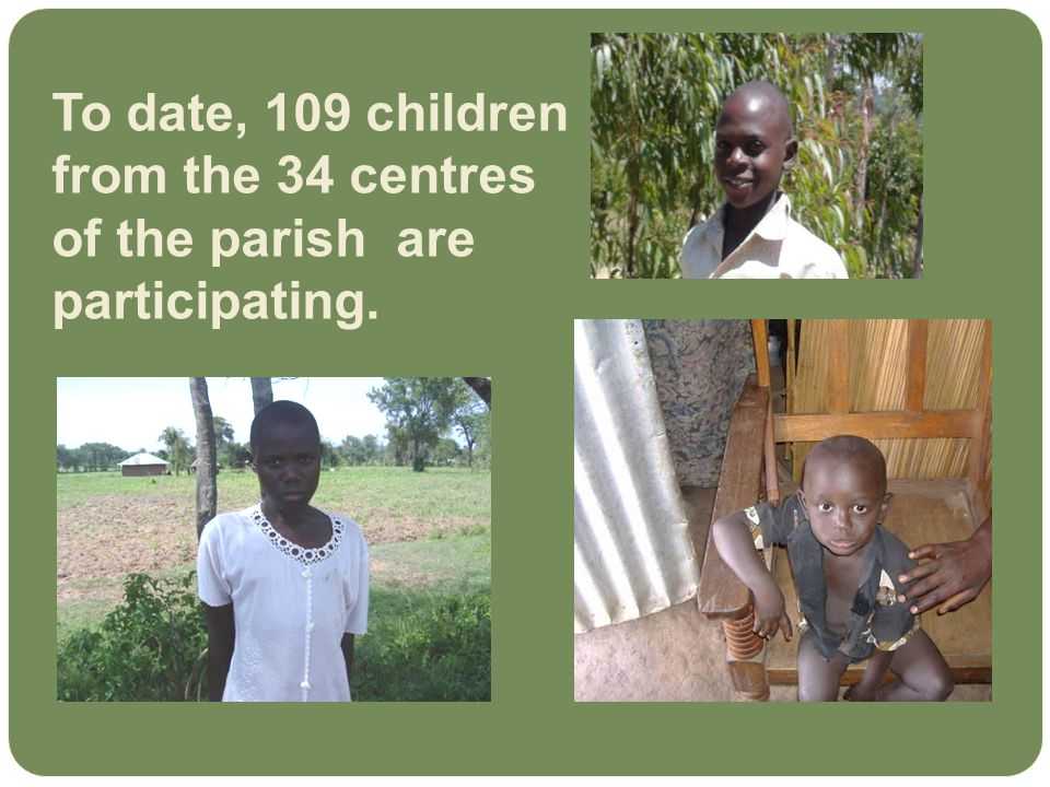Pray for the orphans that they grow and prosper.