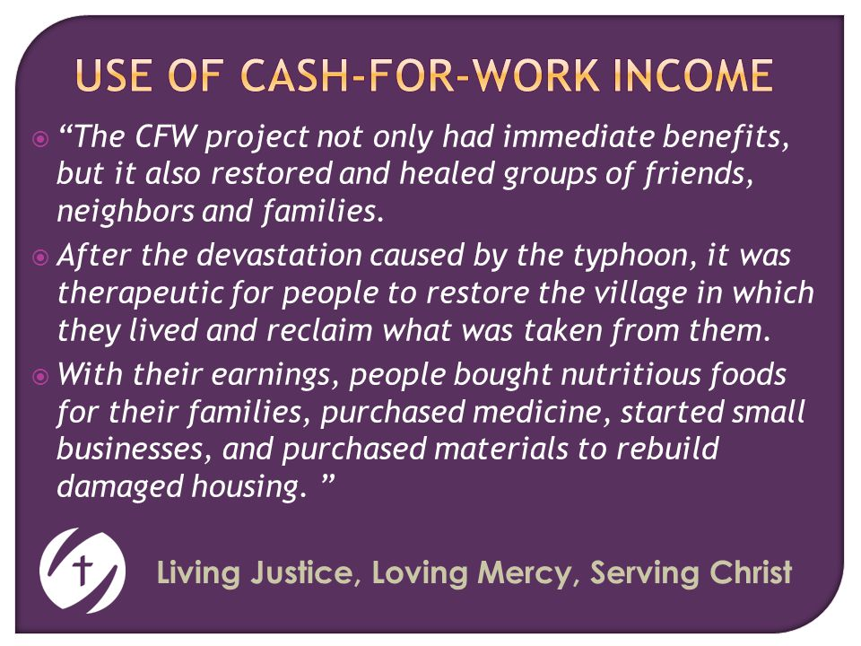  The CFW project not only had immediate benefits, but it also restored and healed groups of friends, neighbors and families.