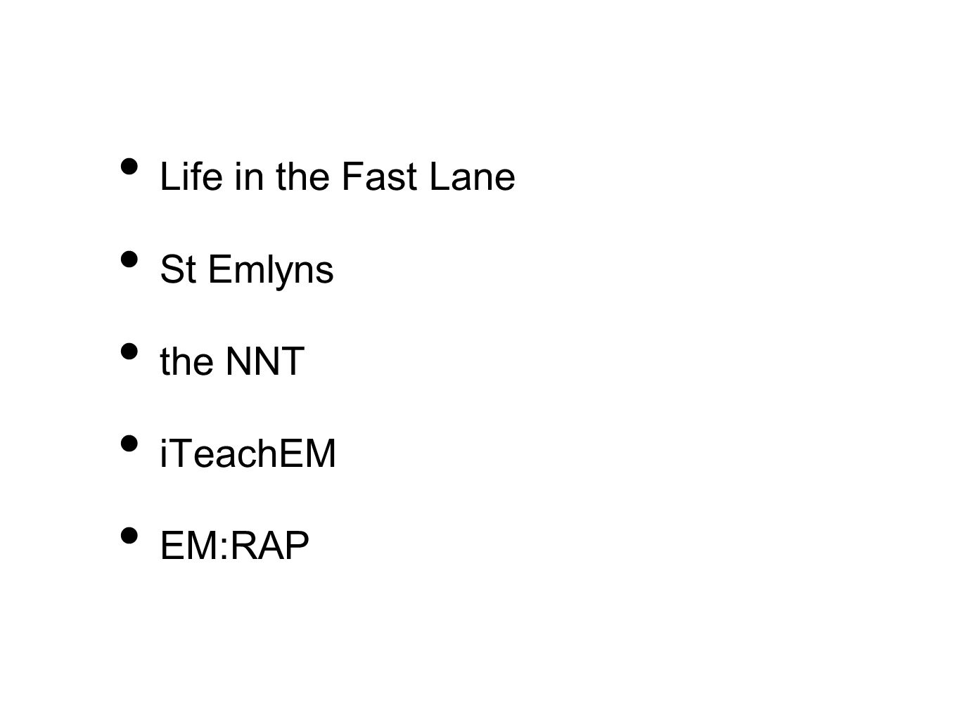 Life in the Fast Lane St Emlyns the NNT iTeachEM EM:RAP