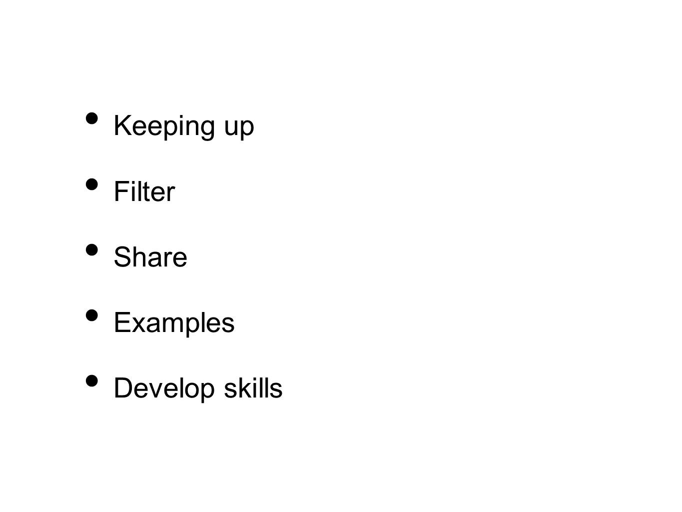 Keeping up Filter Share Examples Develop skills