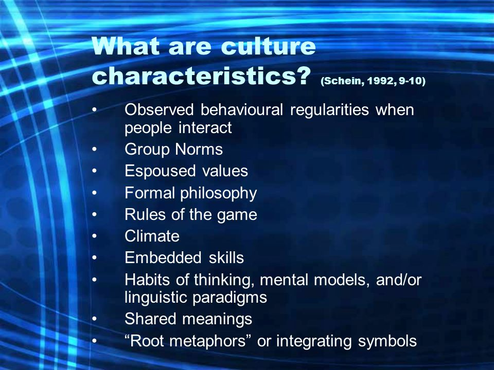 What are culture characteristics.