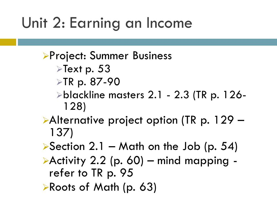 Unit 2: Earning an Income  2.2 Discuss the Ideas (p.