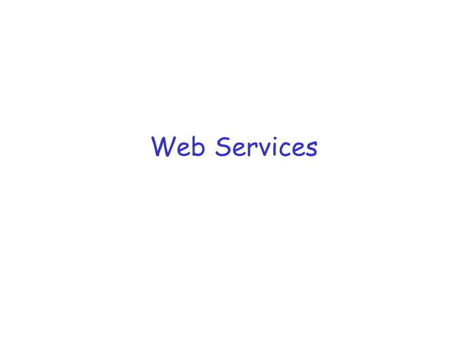 What are Web Services.