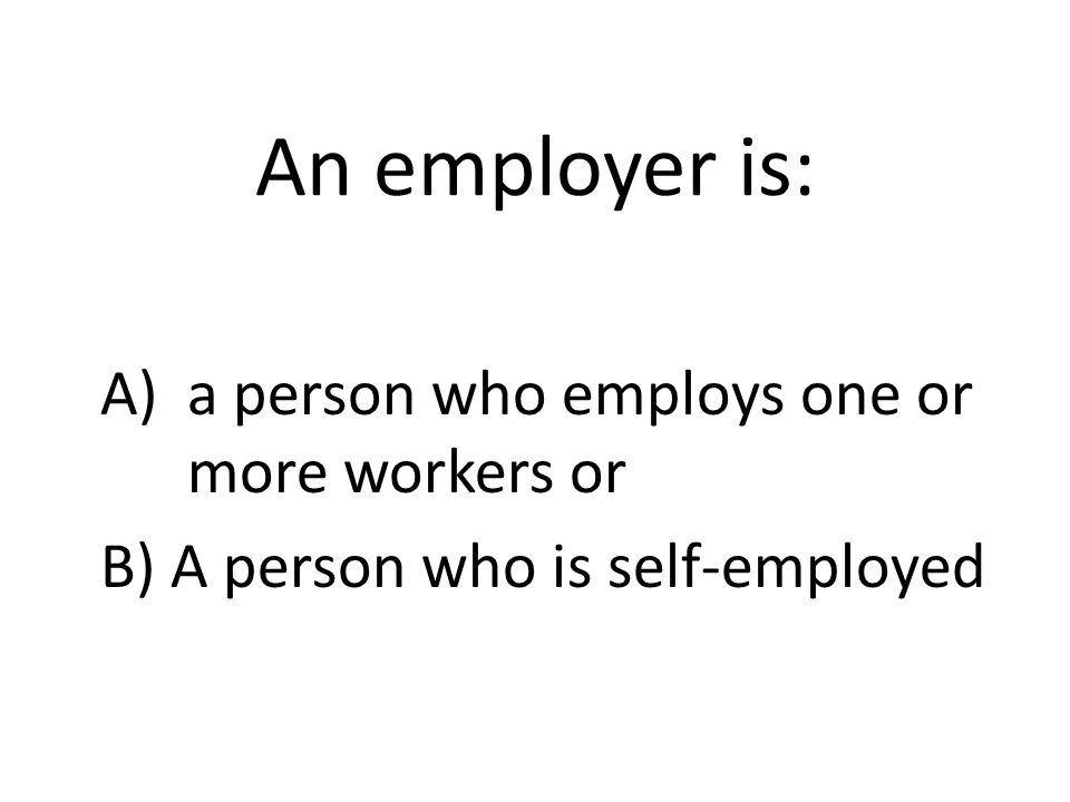 A worker is: Any person working at a job. You need to know your rights and what is expected of you.