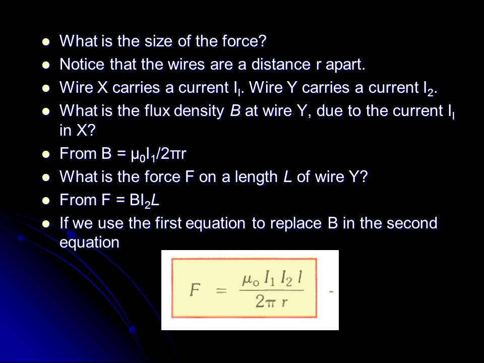 What is the size of the force? What is the size of the force? Notice that the wires are a distance r apart. Notice that the wires are a distance r apa