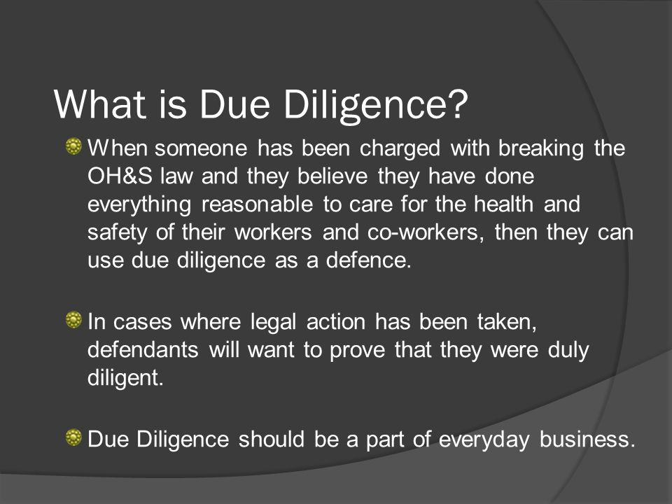 What is Due Diligence.