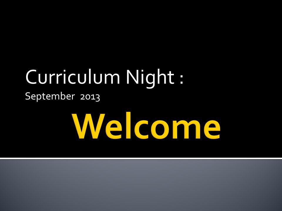 Curriculum Night : September 2013
