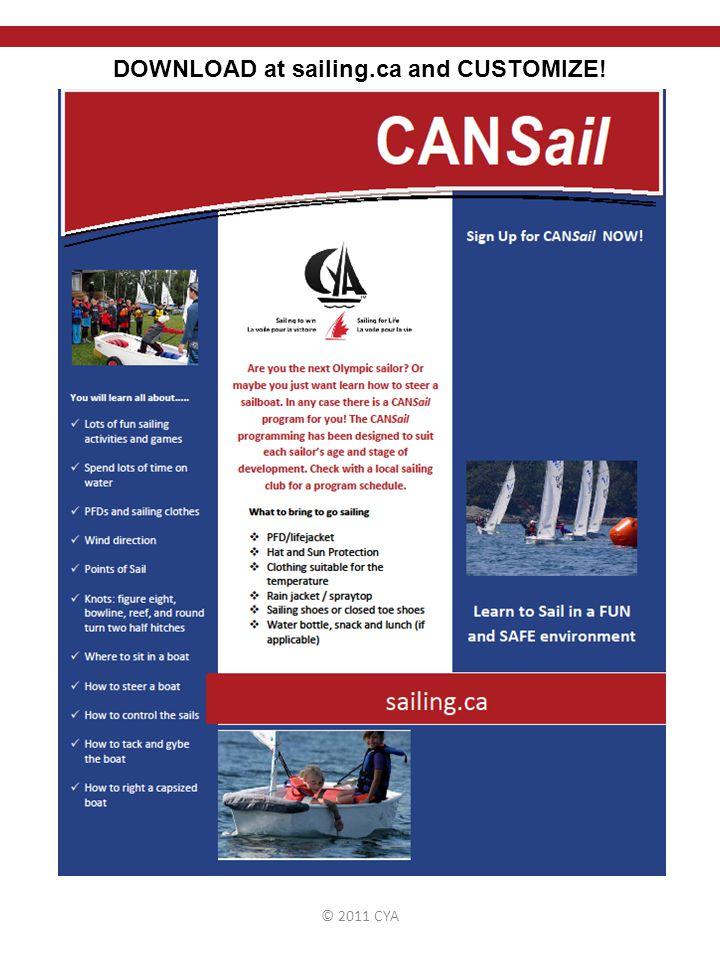 © 2011 CYA DOWNLOAD at sailing.ca and CUSTOMIZE!