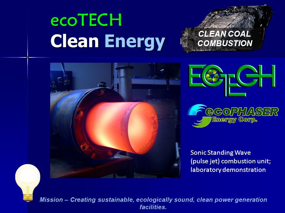 Mission – Creating sustainable, ecologically sound, clean power generation facilities.