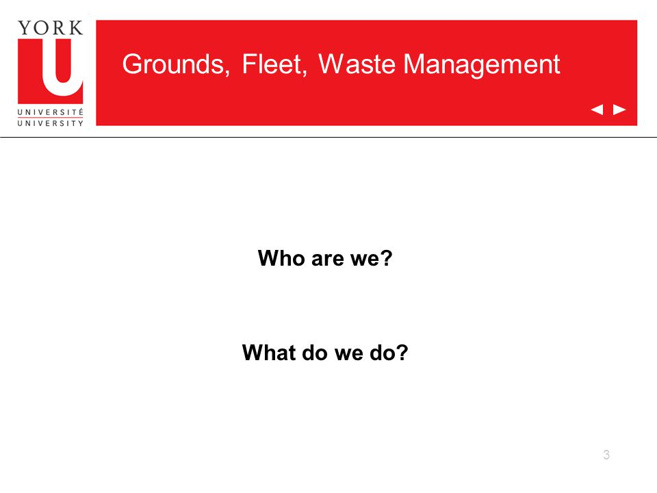 Grounds, Fleet, Waste Management Who are we What do we do 3