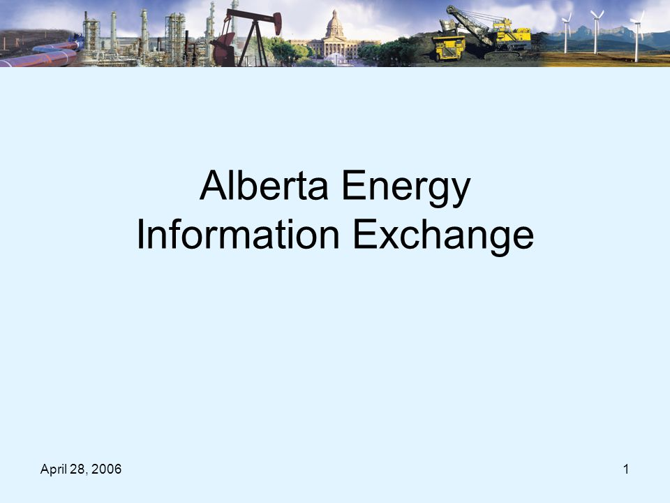 April 28, 200612 Process to Change A four-stage pilot program was completed –Two internal pilots –One external pilot in a controlled environment –One external pilot in industry's environment –Parallel runs for both oil sands and P&NG All were successful