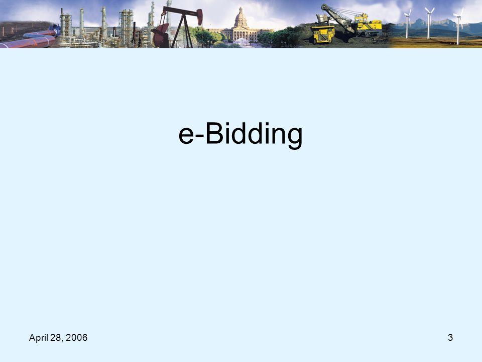 April 28, 20063 e-Bidding