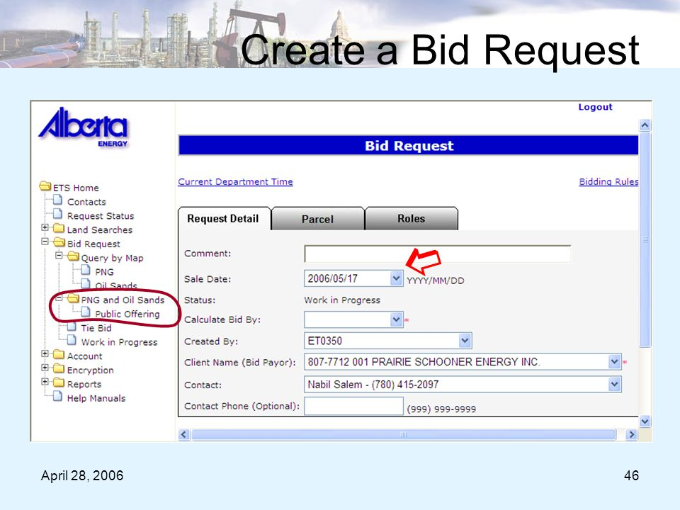 April 28, 200646 Create a Bid Request 