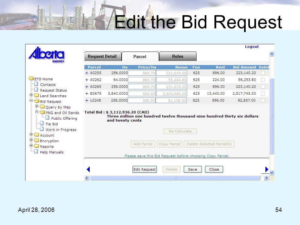 April 28, 200654 Edit the Bid Request