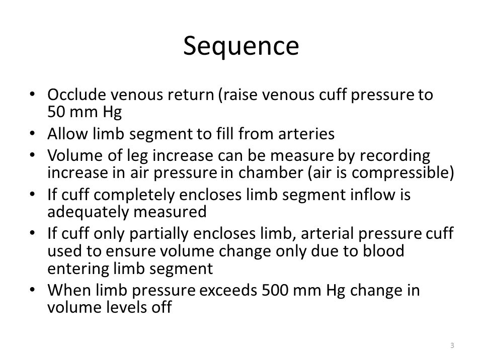 Results After plateau reached venous cuff pressure released Slow return indicates venous thrombosis Modern plethysmography systems use electrical impedance measurement 4