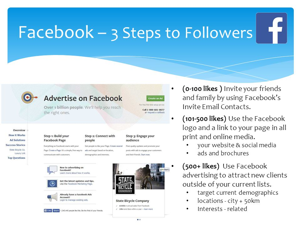 Facebook – 3 Steps to Followers (0-100 likes ) Invite your friends and family by using Facebook's Invite Email Contacts.
