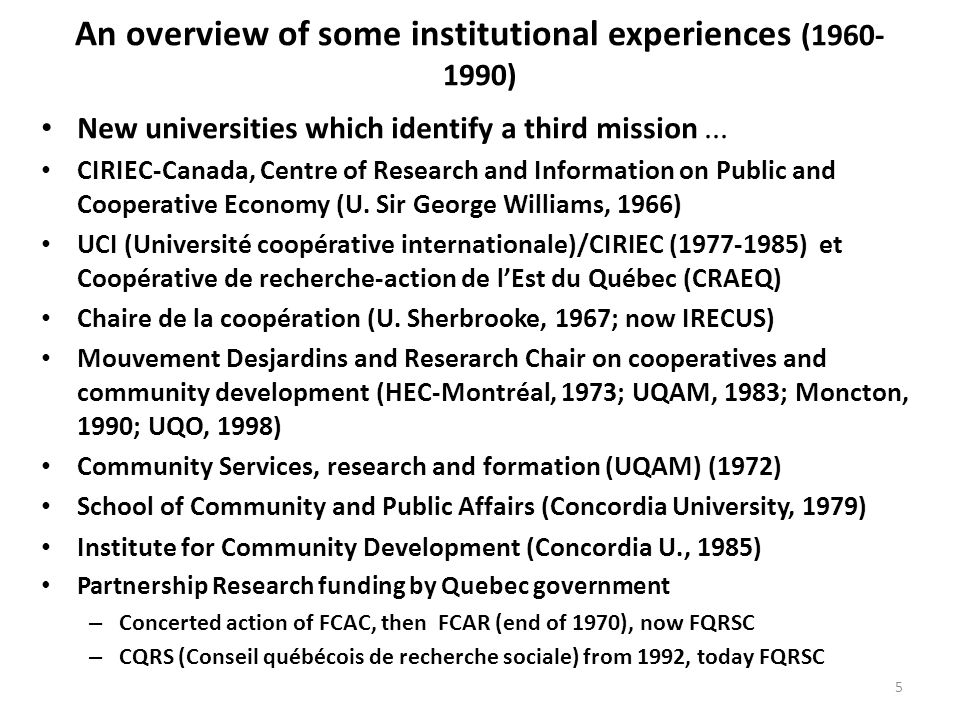 An overview of some institutional experiences (1960- 1990) New universities which identify a third mission...