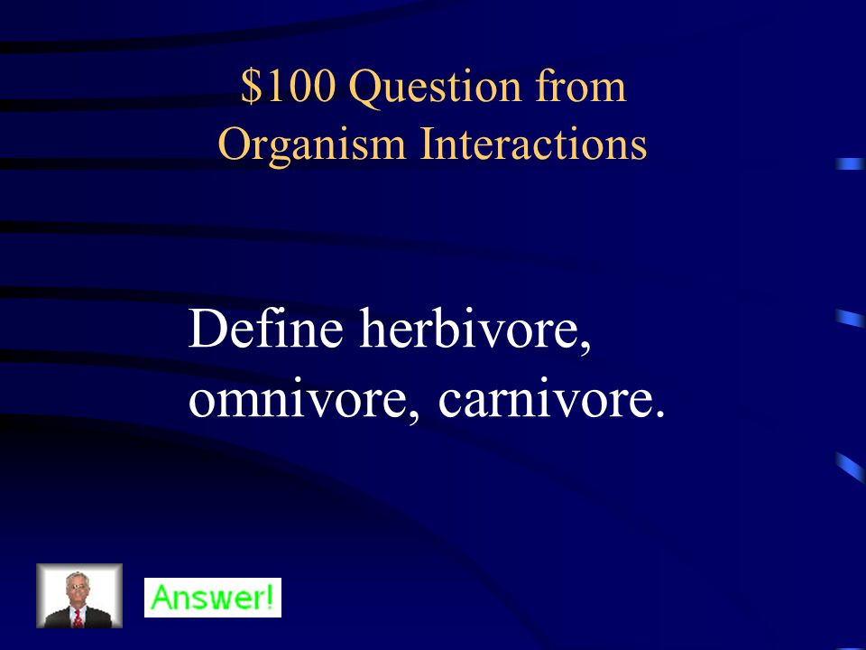 $100 Question from Potpourri How much energy is lost as you go up trophic levels in a food chain?