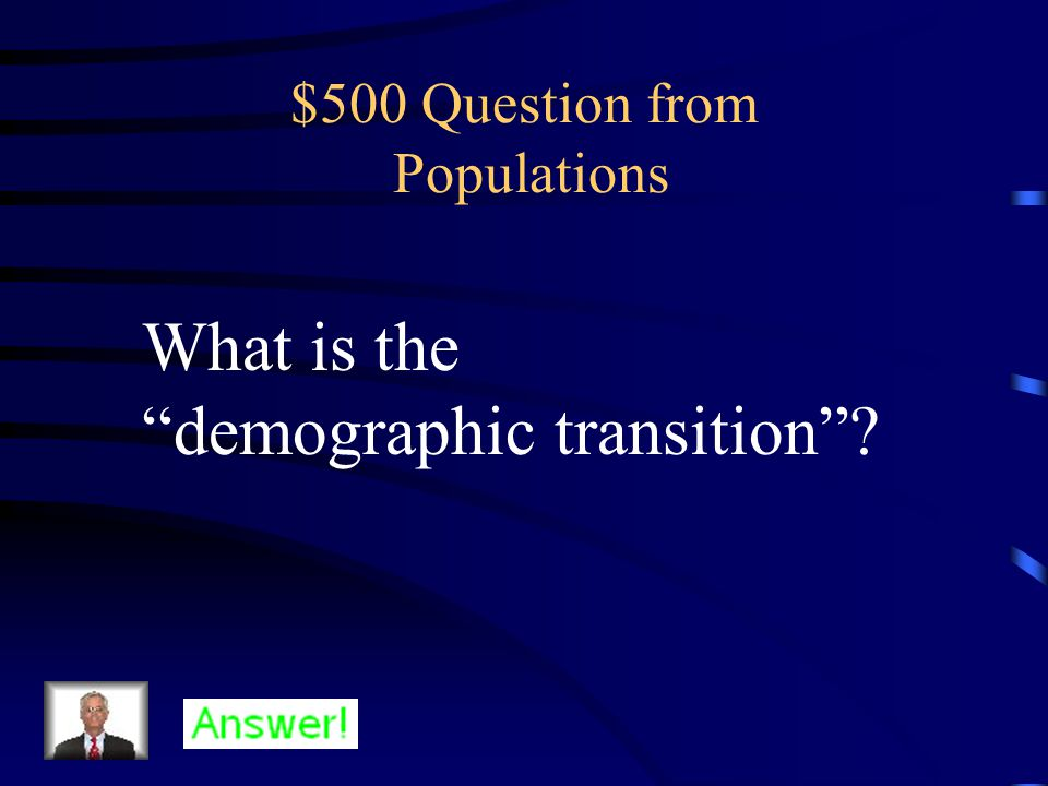 $400 Answer from Populations Competition, parasitism, disease, or predation