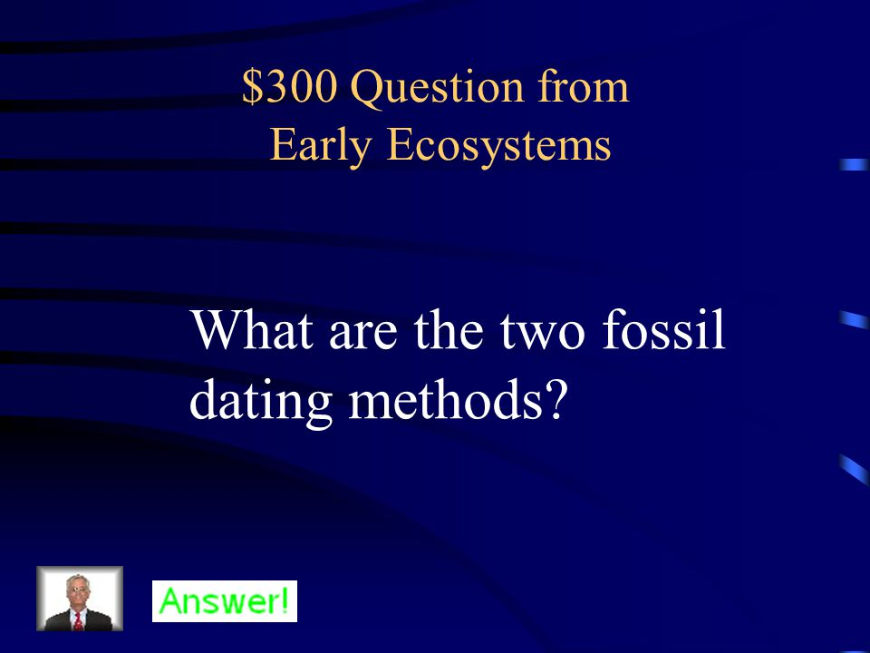 $200 Answer from Early Ecosystems Sedimentary