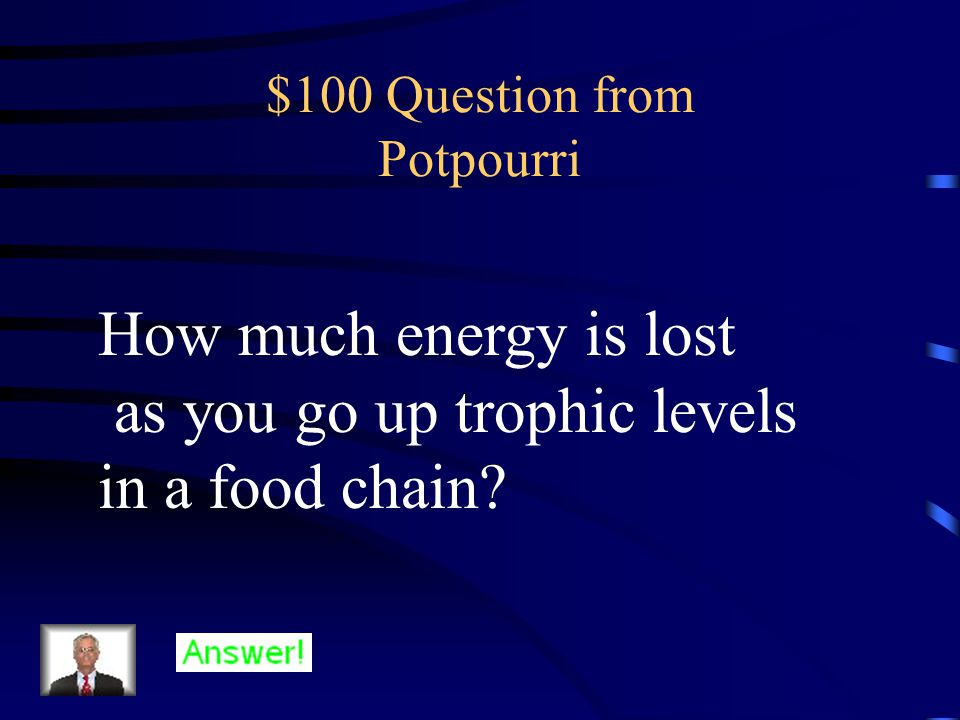 $500 Answer from Early Ecosystems Miller and Urey
