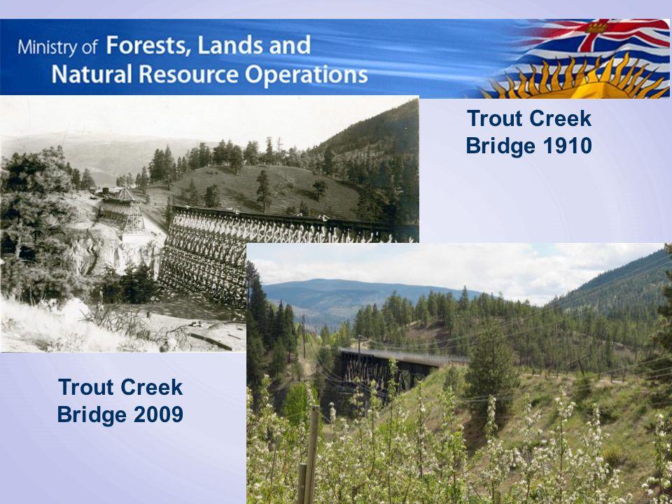 Trout Creek Bridge 2009 Trout Creek Bridge 1910