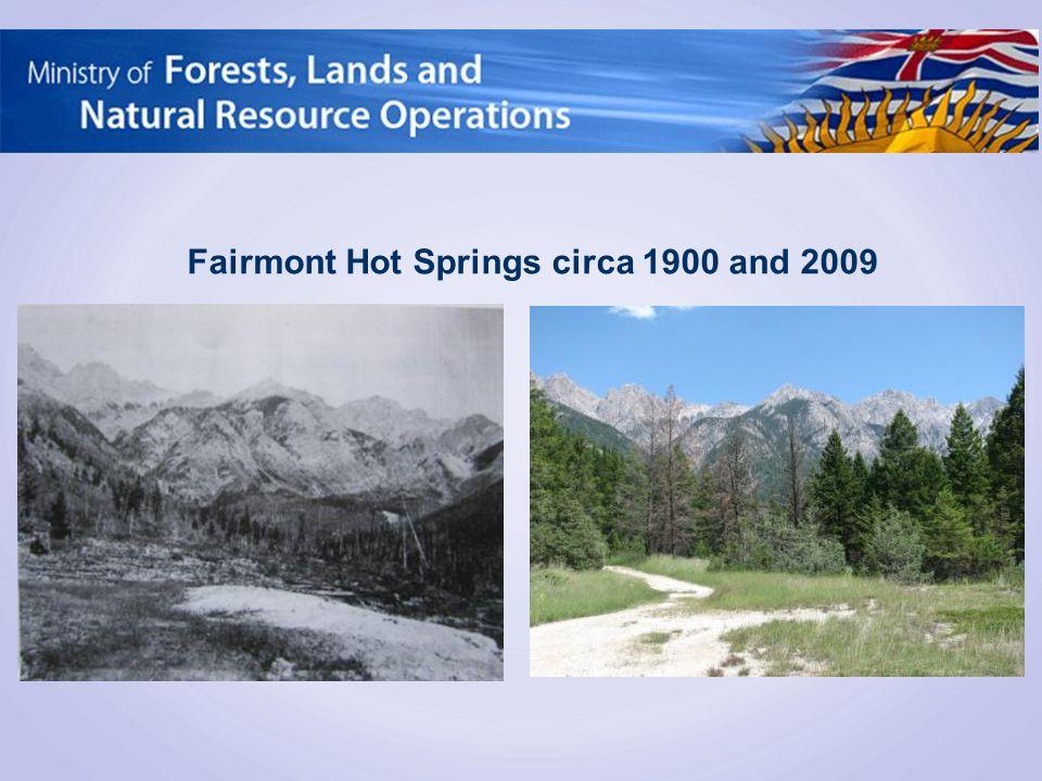 Fairmont Hot Springs circa 1900 and 2009