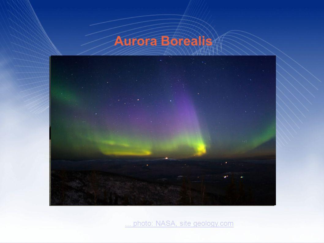 ... photo: NASA, site geology.com Aurora Borealis © iStockphoto / Roman Krochuk