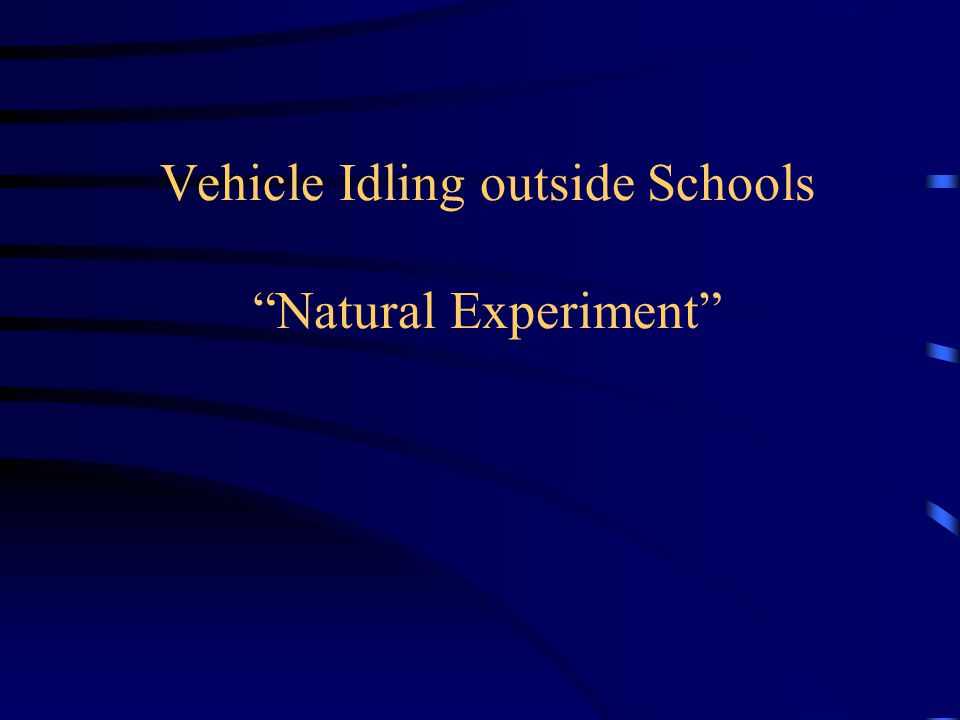 Vehicle Idling outside Schools Natural Experiment