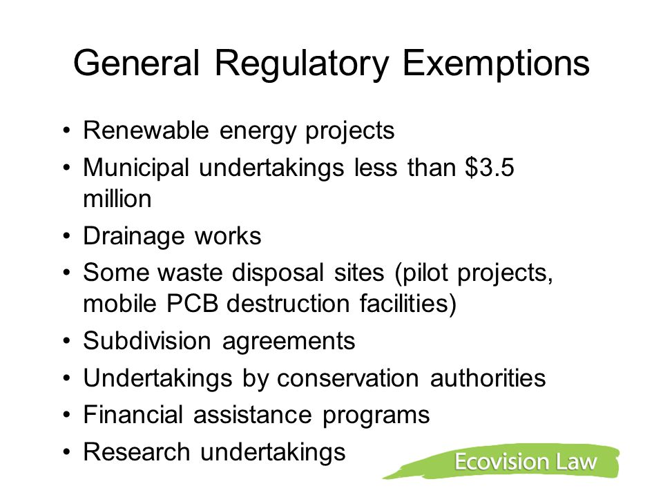 Other Regulatory Exemptions Project-specific Exemptions Other municipal and provincial undertakings Long-term Electricity Supply Plan Sectoral Exemptions Electricity Projects Regulation Waste Management Projects Regulation Transportation Authority Undertakings Regulation