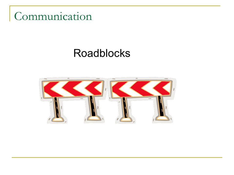 Communication Roadblocks Serc 2009