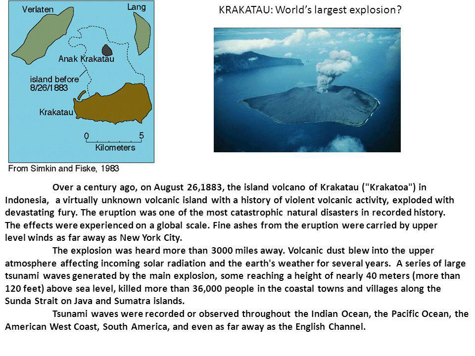 KRAKATAU: World's largest explosion.