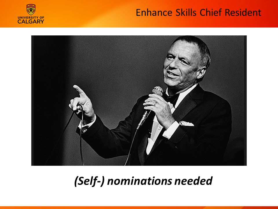 Enhance Skills Chief Resident (Self-) nominations needed