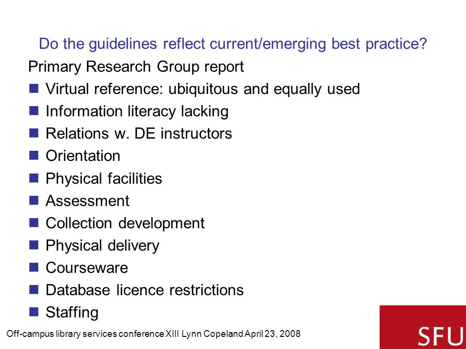 Do the guidelines reflect current/emerging best practice.