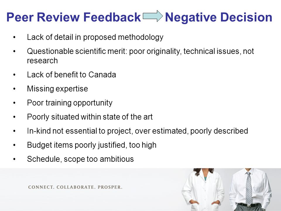 Peer Review Feedback Negative Decision Lack of detail in proposed methodology Questionable scientific merit: poor originality, technical issues, not r