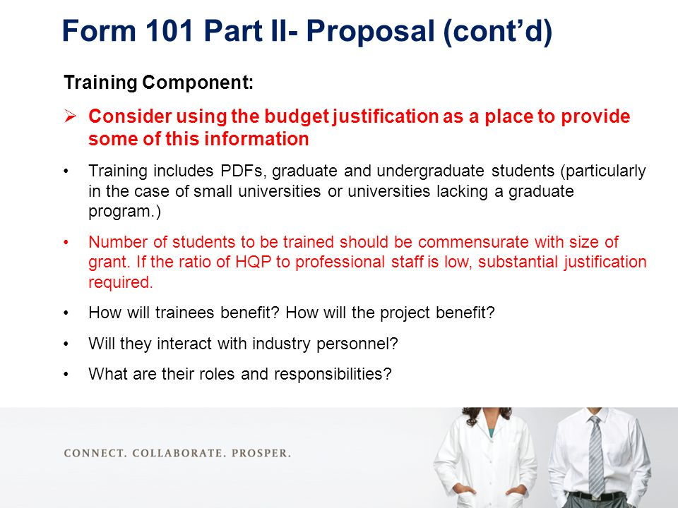 Training Component:  Consider using the budget justification as a place to provide some of this information Training includes PDFs, graduate and unde