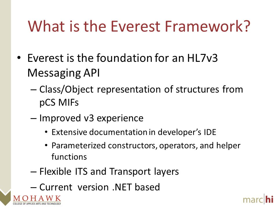 What is the Everest Framework.